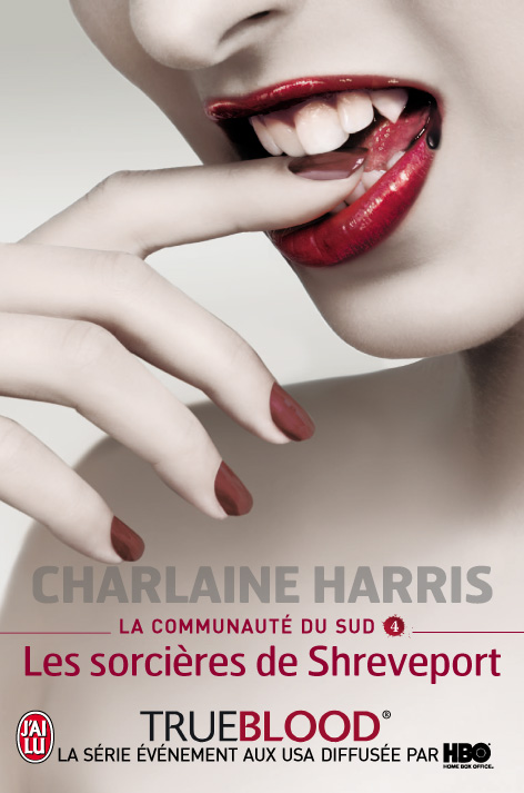 True-Blood-Tome-4-les sorcieres de shreveport