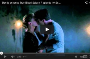 true blood 7x10 bande annonce serie finale